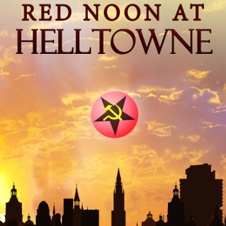 Red Noon at Helltowne by Dan Osarchuk
