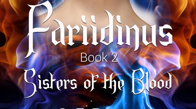 Fantasy Promo – Fariidinus Book 2: Sisters of the Blood