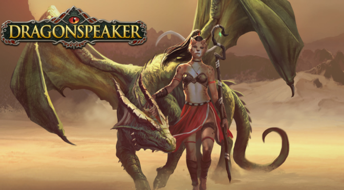 Dragonspeaker has released!